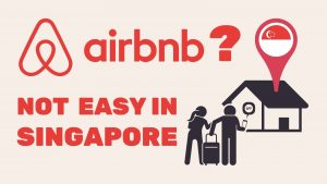 airbnb not easy in singapore